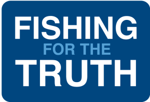 Fishing For The Truth